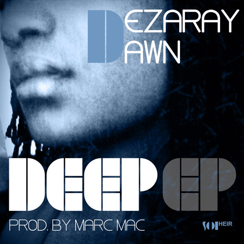 Dezaray Dawn - Sail Away (prod. by Marc Mac)