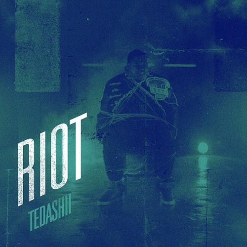 Tedashii - Riot