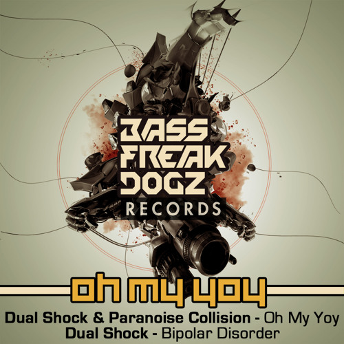 BFD001 # Dual Shock & Paranoise Collision - Oh My Yoy