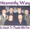 Heavenly Way - So Much To Thank HIM For - 02 - Poor Poor Rich Man
