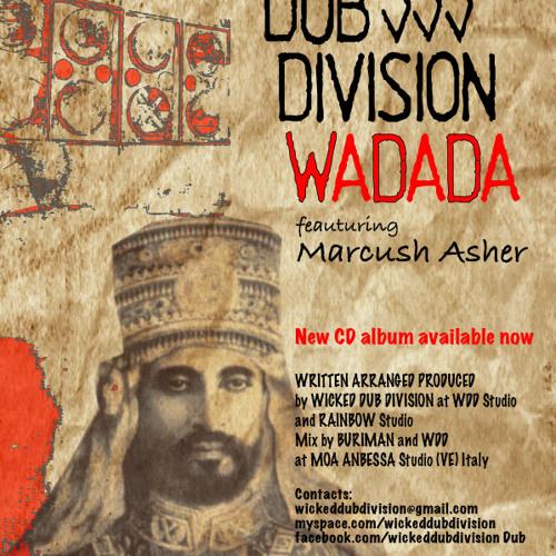 "Wicked Dub Division ""Wadada""  2011 cd 18 tracks"