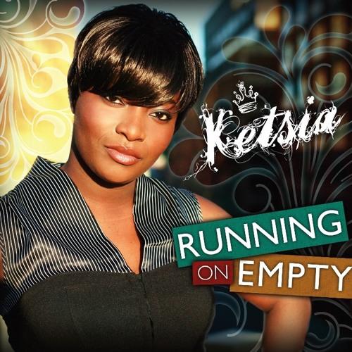 Ketsia - Running On Empty