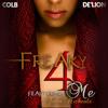 """""""Freaky 4 Me"""" ft. John Michaels MOE BEATs Mix"""