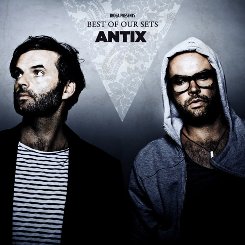 Antix Best Of Our Sets -  In the Mix