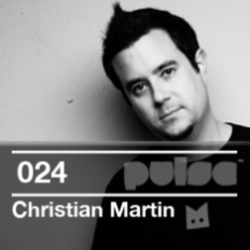 Christian Martin - Pulse Radio Podcast #24