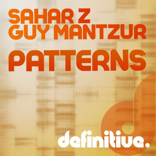 Guy Mantzur & Sahar z - Patterns (Small  Lo fi Preview)