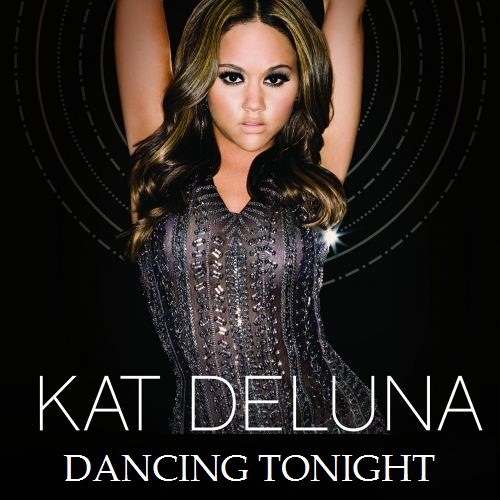 Kat DeLuna - Dancing Tonight (RealTekK Bootleg Edit)