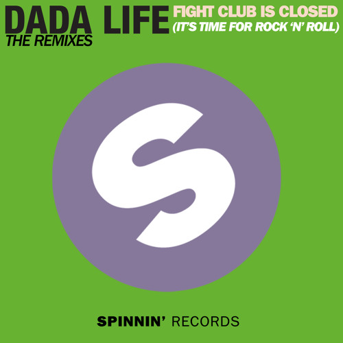 Dada Life – Fight Club Is Closed (It's Time For Rock 'n' Roll) (Hardwell Remix)