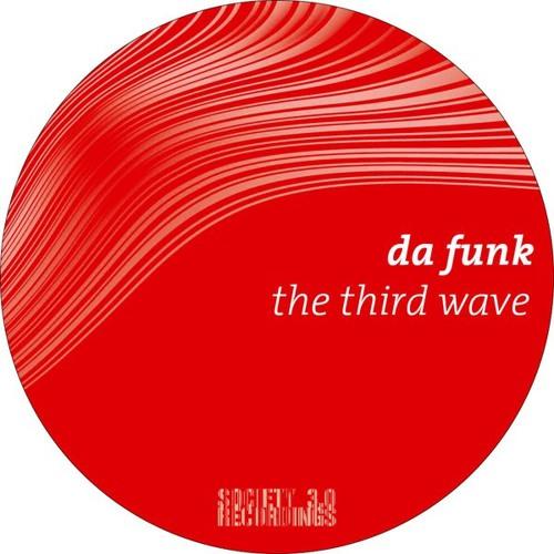 Da Funk-The Third Wave