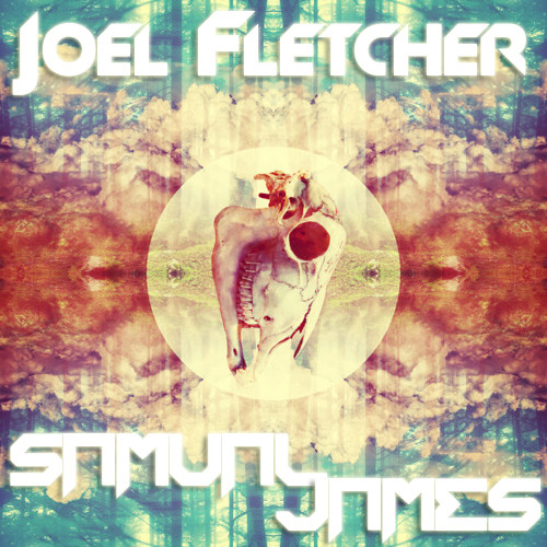 Joel Fletcher, Samual James - Make It [Original Mix]