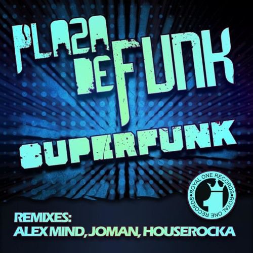 Plaza De Funk - Superfunk teaser