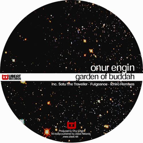 Onur Engin - Garden Of Buddha (Sotu The Traveller Remix)
