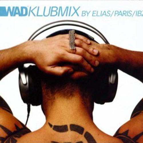 WADKLUBMIX BY ELIAS/ PARIS/ IBIZA 2002