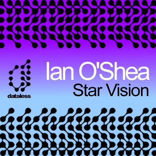 Ian O'Shea - Star Vision (Razor's Edge Remix)