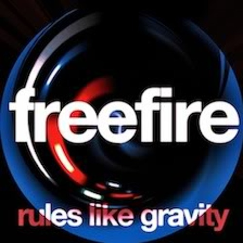 FreeFire-Rules like gravity (Split & Jaxta Rmx)