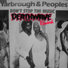 Yarbrough & Peoples - Don't Stop the Music (Deathwave rework)