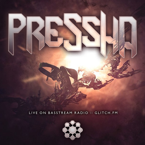 Pressha May 3 glitch.fm Bassstream Mix