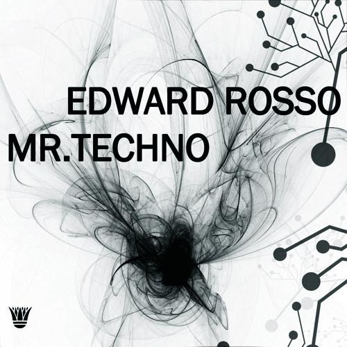 Edward Rosso - Mr.Techno (Original Mix)