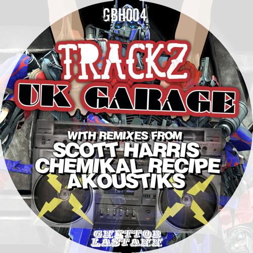 Trackz - UK Garage FREE DL
