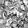 Stereo Express - One Two Three (Original Mix)