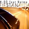 M-Do Feat. Naïma - Fiesta Nayda