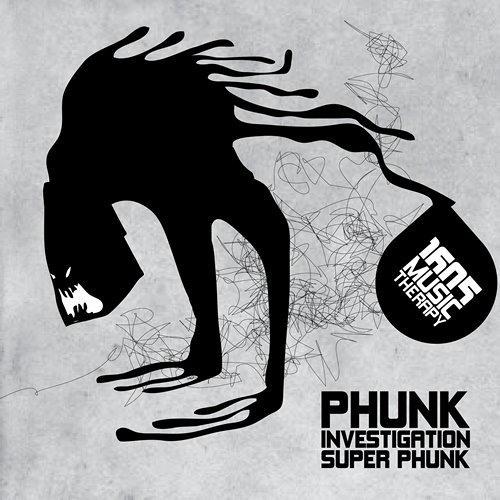 Phunk Investigation - Super Phunk [1605]