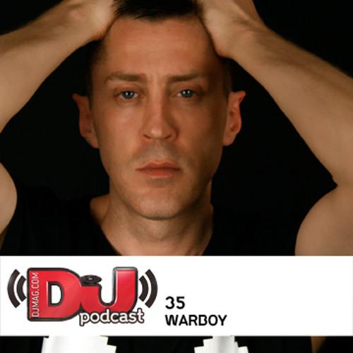 DJ weekly Podcast 35: Warboy