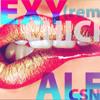 SeXy ChICK  remix --Ale Csnrs