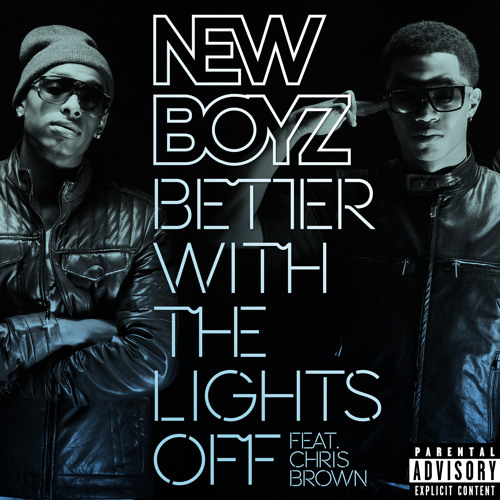 New Boyz - Better With The Lights Off Ft. Chris Brown