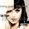 Katy Perry vs Britney Spears - Till the Firework Ends [The Big Medley Mashup]