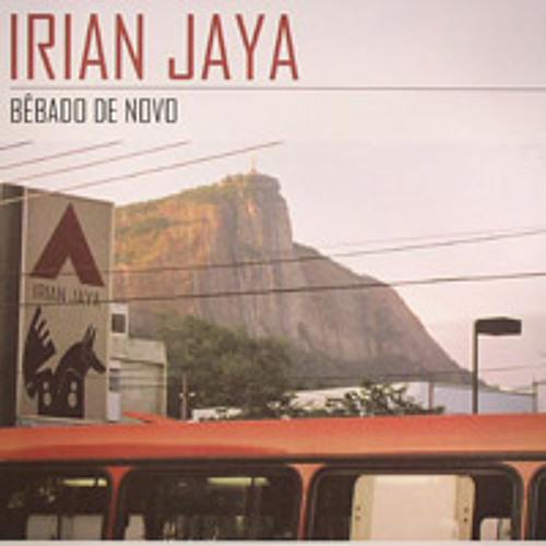 Irian Jaya - Bebado de Novo [2004]
