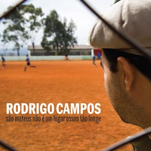 Rodrigo Campos -Sem Estrela