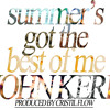 Download Summer's Got The Best Of Me (Prod. Cristil Flow) Mp3