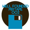 Well Founded Mixtape #02 by DNN