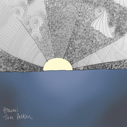 Tom Felton - Hawaii (Sample Only)