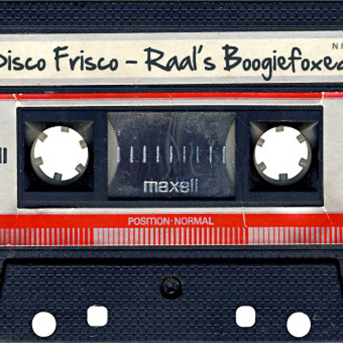 Disco Frisco - Raal's Boogiefoxed Mix