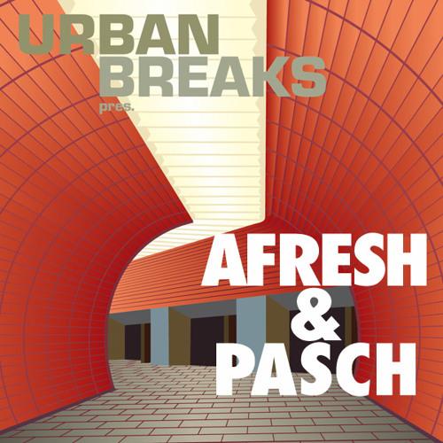 Afresh & Pasch - Urban Breaks Promomix Maerz 2011 (Rehosted)