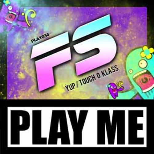 "FS ""Touch O Klass"" (Original Mix)"