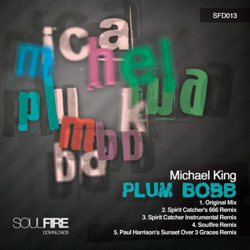 Michael King - Plum Bobb (Spirit Catcher's 666 Remix)