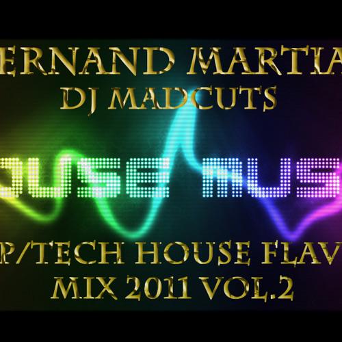 FERNAND MARTIAL(DJ MADCUTS) - DEEP- TECH HOUSE FLAVOUR MIX 2011 VOL.2 **!!DOWNLOAD AVAILABLE!!**