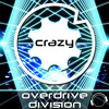 OverDrive Division - Crazy (Quickdrop Remix Edit)