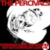 The Percivals - Everybody Loves The Sunshine But Not Everybody Loves Me