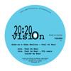 SUBB-AN & ADAM SHELTON / FEEL SO REAL / 2020 VISION