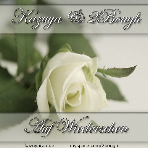 Kazuya - Auf Wiedersehen feat. 2Bough