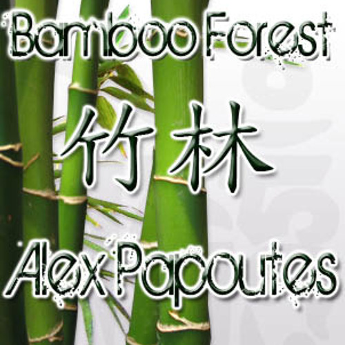 """Alex Papoutes - Bamboo Forest (Original Mix) """"Twilight"""" Track(2)(Tainted Buddah records)AvailableNOW"""
