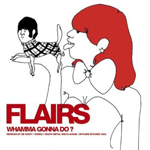 Flairs - Whamma Gonna Do (Metal On Metal Remake)
