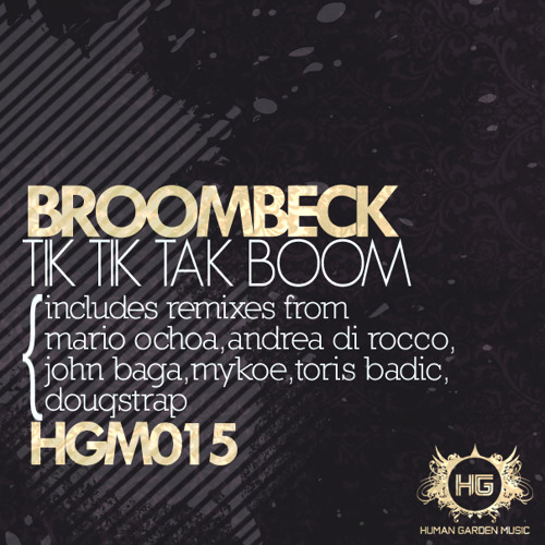 Broombeck - Tik Tik Tak Boom (Toris Badic 'I Love Techno' Remix) Out now on Beatport
