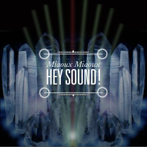 Hey Sound!