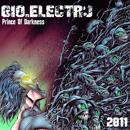 GIO.ELECTRO - Prince Of Darkness (Original Mix) FIND ME ON FACEBOOK !!!
