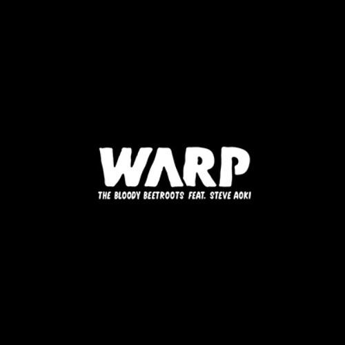 Bloody Beetroots WARP Dirtyphonics remix CITRIQ LINES  Re-fix